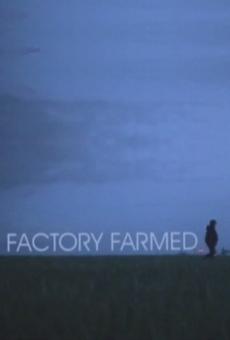 Factory Farmed gratis