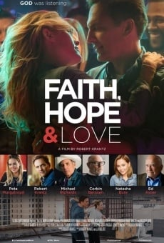 Faith, Hope & Love online kostenlos