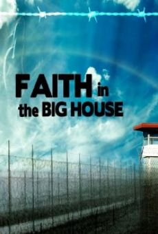Película: Faith in the Big House