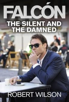 Falcón: The Silent and the Damned online streaming
