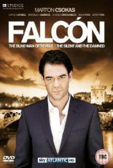 Falcón: The Blind Man of Seville online free