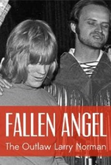 Fallen Angel: The Outlaw Larry Norman