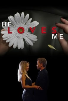 He Loves Me on-line gratuito