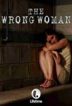 The Wrong Woman Online Free