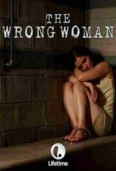 The Wrong Woman online kostenlos