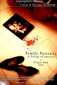 Family portraits- Une trilogie américaine