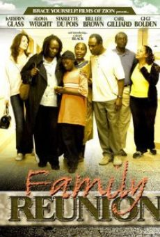 Family Reunion Online Free
