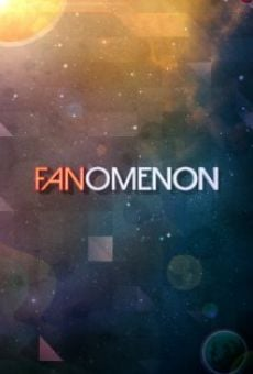 Watch FANomenon online stream