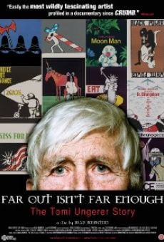 Far Out Isn't Far Enough: The Tomi Ungerer Story gratis