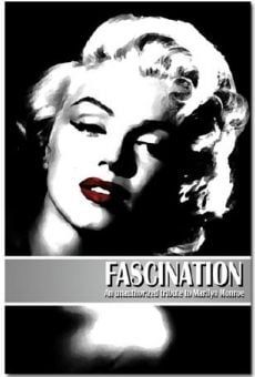 Fascination: An unauthorized tribute to Marilyn Monroe