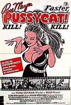 Faster, Pussycat! Kill! Kill! online streaming