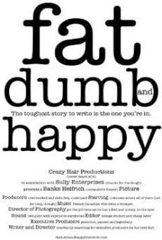 Película: Fat, Dumb and Happy