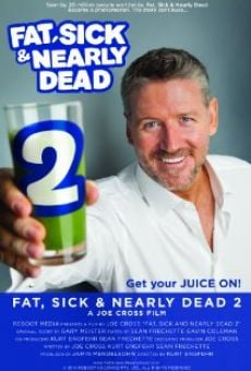 Ver película Fat, Sick & Nearly Dead 2