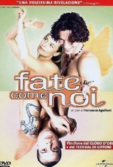 Fate come noi online free