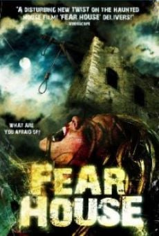 Fear House online streaming