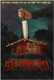 Fear Town, USA on-line gratuito