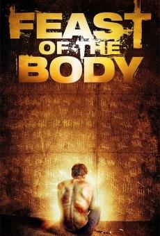 Ver película Feast of the Body