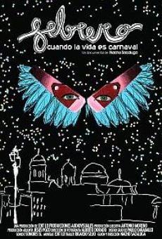 Febrero. Cuando la vida es Carnaval gratis
