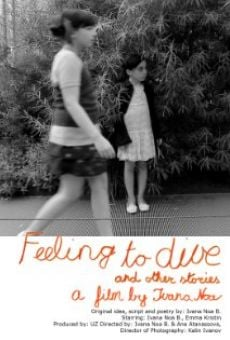 Feeling to Dive and Other Stories