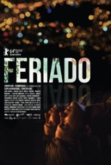 Watch Feriado online stream