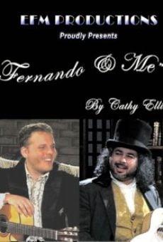 Fernando & Me on-line gratuito