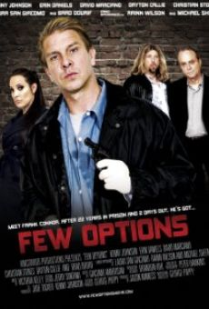 Película: Few Options
