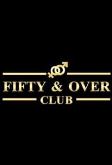 Película: Fifty and Over Club