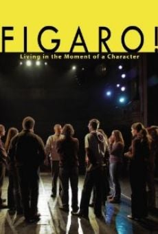 Película: Figaro: Living in the Moment of a Character