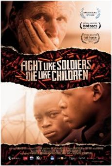 Ver película Fight Like Soldiers Die Like Children