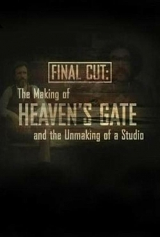 Final Cut: The Making and Unmaking of Heaven's Gate (Final Cut: The making of Heaven's Gate and the Unmaking of a Studio on-line gratuito