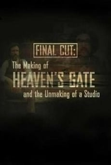 Final Cut: The Making and Unmaking of Heaven's Gate (Final Cut: The making of Heaven's Gate and the Unmaking of a Studio gratis