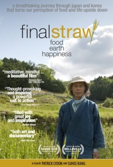 Final Straw: Food, Earth, Happiness online free