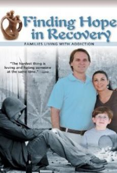 Ver película Finding Hope in Recovery