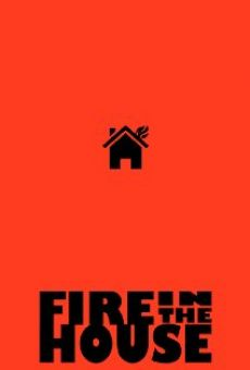 Ver película Fire in the House
