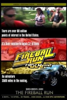 FIREBALL RUN: The Movie online free