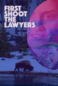 Ver película First Shoot the Lawyers
