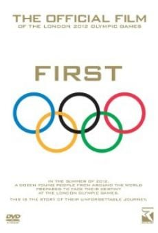 Película: First: The Official Film of the London 2012 Olympic Games