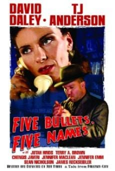 Película: Five Bullets, Five Names
