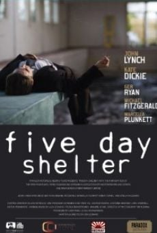 Five Day Shelter online streaming