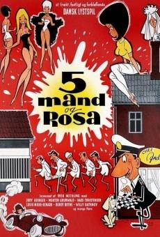 5 mand og Rosa en ligne gratuit