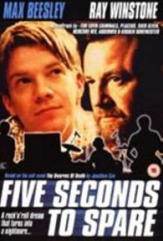 Five Seconds to Spare on-line gratuito