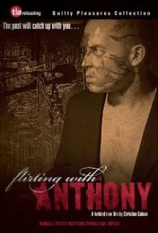 Flirting with Anthony on-line gratuito