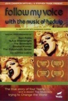 Follow My Voice: With the Music of Hedwig online streaming
