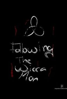 Watch Following the Wicca Man online stream