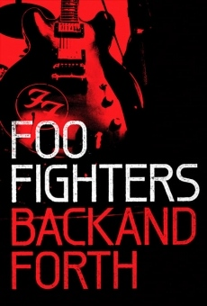 Foo Fighters: Back And Forth online streaming
