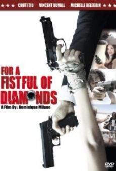 For a Fistful of Diamonds online