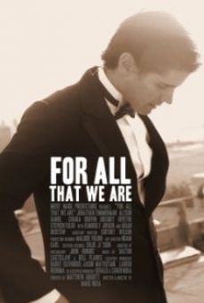 Película: For All That We Are