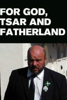 For Faith, Tsar and Fatherland online