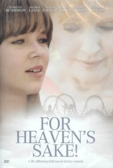 Película: For Heaven's Sake