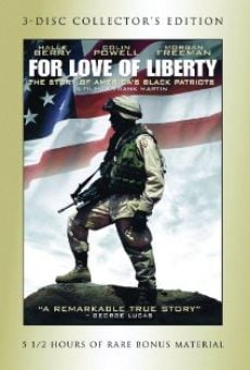 For Love of Liberty: The Story of America's Black Patriots online kostenlos